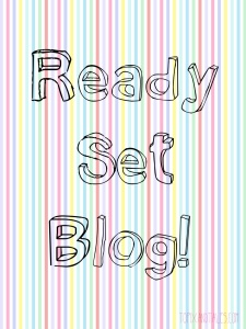 Ready Set Blog!