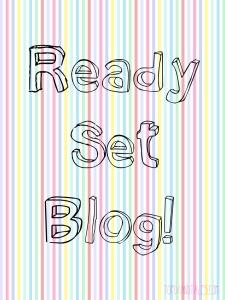 Ready Set Blog!